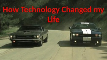 How Technology Changed My Life