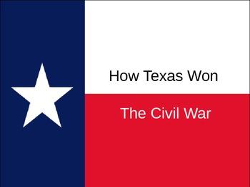 How Texas Won the Civil War PowerPoint (Texas History)