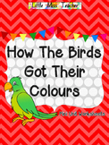 How The Birds Got Their Colours - Mini Unit Printables & W