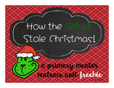 How The Grinch Stole Christmas: A Primary Mentor Sentence Freebie