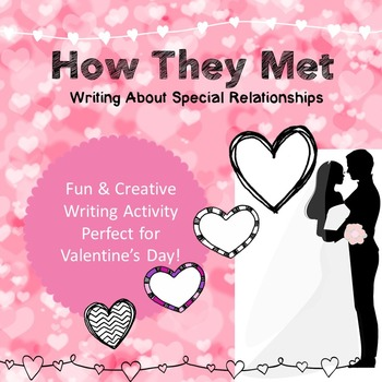How They Met: Writing About Special Relationships