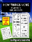 How Things Move - Foldable and Cut and Paste