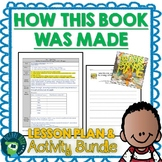 How This Book Was Made by Mac Barnett Lesson Plan and Activities