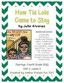 How Tia Lola Came to Stay Activities 4th Grade Journeys Unit 1, Lesson 3 © 2011