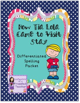 How Tia Lola Came to Stay Differentiated Spelling (Reading Street)