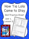 How Tia Lola Came to Stay (Skill Practice Sheet)