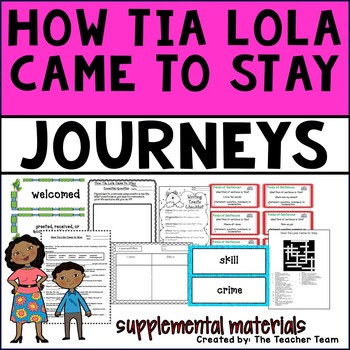 How Tia Lola Came to Stay Journeys 4th Grade Unit 1 Lesson 3 Activities