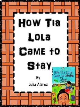 How Tia Lola Came to Stay by Julia Alvarez Journeys Grade 4 Lesson 3