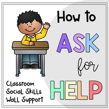 How To Ask For Help, Wall Support Posters!