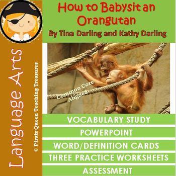 How To Babysit An Orangutan: Vocabulary Activities and Assessment