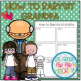 "How To Babysit Grandpa...a ""How To"" Book Companion!"