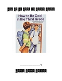 How To Be Cool In Third Grade Novel Study