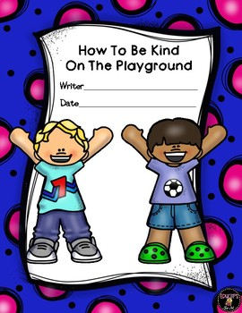 How To Be Kind On The Playground