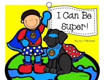 How To Be Super! Self Esteem The Superhero Way