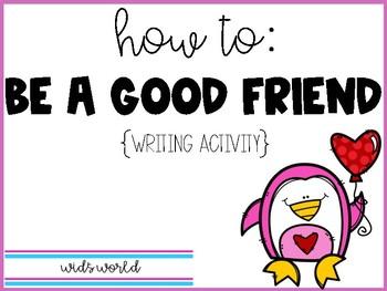 How To: Be a Good Friend Freebie