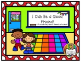 How To Be a Good Friend (Social Story)
