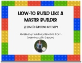 How-To Be a Master Builder Writing Activity