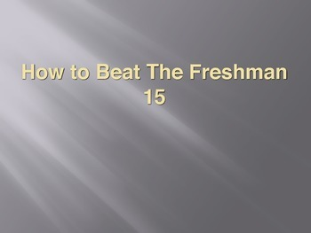 How To Beat The Freshmen 15