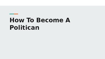 How To Become A Politican Slideshow