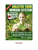 How To Bolster Your Immune System