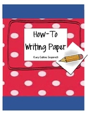 How-To Book Pages (inspired by Lucy Calkins)