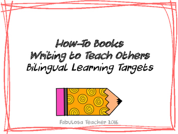 How-To Books Learning Targets - Bilingual