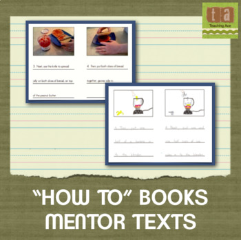 """""""How To"""" Books Mentor Texts - Examples for Students to Learn From"""