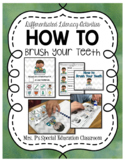 How To Brush Your Teeth Differentiated Literacy Activities