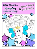 How To Brush Your Teeth Writing and Tooth Fairy Craft