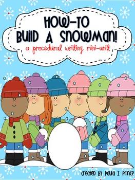 How-To Build A Snowman! {A Procedural Writing Mini-Unit}