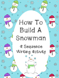 How To Build A Snowman Sequence Writing