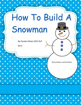 How To Build A Snowman:  Story, Games, and Activities