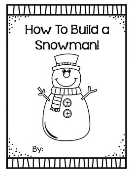 How To Build A Snowman Writing Booklet