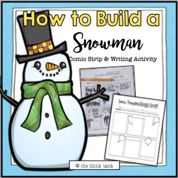 How To Build a Snowman: Comic Strip & Writing Activity