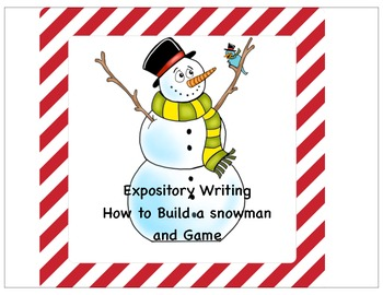 How To Build a Snowman , Expository Writing and games