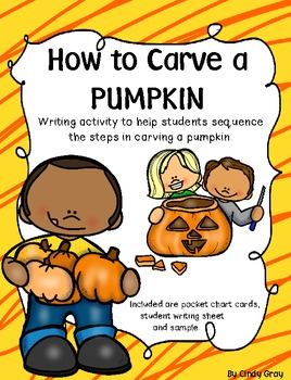How To Carve A Pumpkin ~ Writing