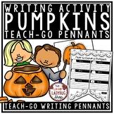 How To Carve a Pumpkin Writing • Teach- Go Pennants™- Pumpkin Fall Writing
