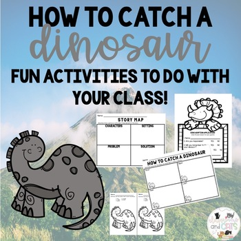 How To Catch A Dinosaur Activities