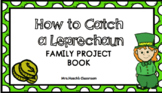 How To Catch A Leprechaun Family Project