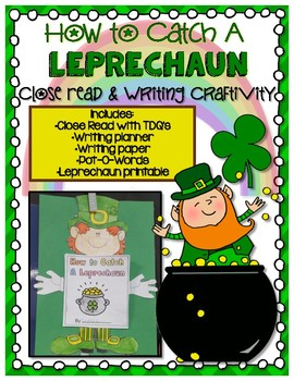 How To Catch A Leprechaun: A St. Patrick's Day Close Reading & Writing Activity