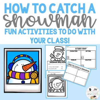 How To Catch A Snowman  Activities