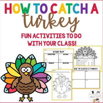How To Catch A Turkey Thanksgiving Activities