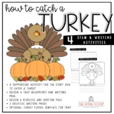 How To Catch A Turkey Writing & Design Activity