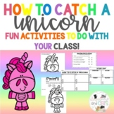 How To Catch A Unicorn Activities