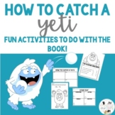 How To Catch A Yeti  Activities
