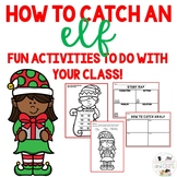 How To Catch An Elf Christmas Activities
