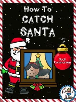 How To Catch Santa {Book Companion}