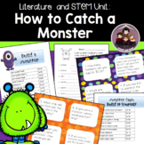 How To Catch a Monster: a Literature and STEM Unit