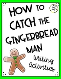 How To Catch the Gingerbread Man - Writing Activities