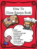 How To Class Recipe Book - Writing Project and Family Gift Idea